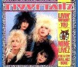 Tigertailz Living Without You 1988